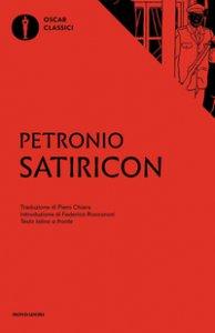 Copertina di 'Satiricon. Testo latino a fronte'