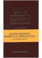 Codice di diritto canonico commentato e leggi complementari - J. Ignacio Arrieta