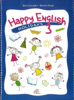 Happy English 3. Holidays - CD - Spartito e guida - Renato Giorgi , Silvia Corradini