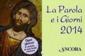 La Parola e i giorni 2014