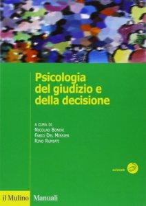 Copertina di 'Psicologia del giudizio e della decisione'