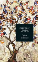Vita di Saulo - Frédéric Manns