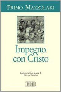 Copertina di 'Impegno con Cristo. Ediz. critica'