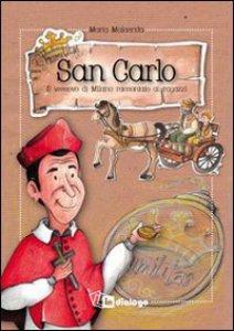 Copertina di 'San Carlo. Il vescovo di Milano raccontato ai ragazzi'