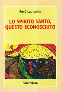 Copertina di 'Lo spirito Santo, questo sconosciuto'