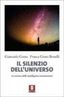 Il silenzio dell'universo - Giancarlo Genta, Franca Genta Bonelli