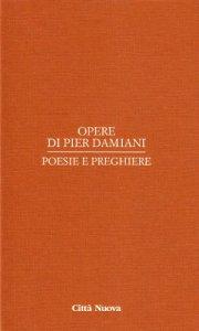 Copertina di 'Opere / Poesie e preghiere'