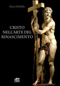 Copertina di 'Cristo nell'arte del Rinascimento'