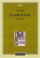 Storia del Concilio di Trento vol. 3 - Jedin Hubert