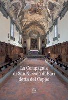 La compagnia di san Niccolò di Bari detta del Ceppo