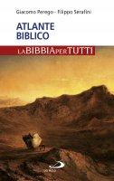 Atlante biblico - Giacomo Perego , Filippo Serafini