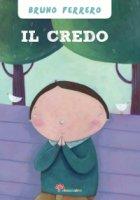 Il Credo - Bruno Ferrero, Francesca Assirelli