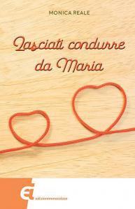Copertina di 'Lasciati condurre da Maria'