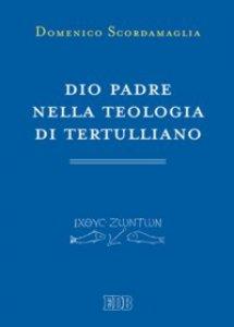 Copertina di 'Dio Padre nella teologia di Tertulliano'