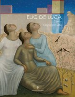 Elio De Luca. Donna, elogio delle virtù. Ediz. italiana e inglese