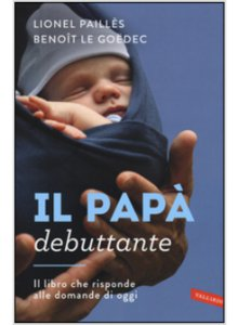 Copertina di 'Il papà debuttante'