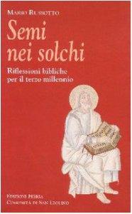 Copertina di 'Semi nei solchi. Riflessioni bibliche per il terzo millennio'