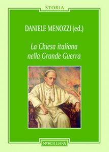 Copertina di 'La Chiesa italiana nella grande guerra'