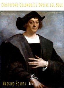 Copertina di 'Cristoforo Colombo e l'Ordine del Sole'