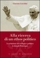 Alla ricerca di un ethos politico - Coccolini Giacomo