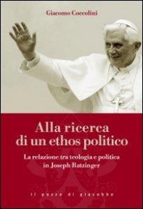 Copertina di 'Alla ricerca di un ethos politico'