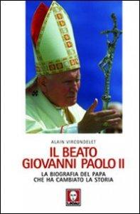 Copertina di 'Il beato Giovanni Paolo II'