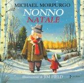 Nonno Natale - Morpurgo Michael
