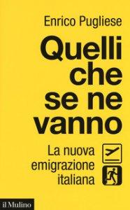 Copertina di 'Quelli che se ne vanno. La nuova emigrazione italiana'