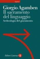 Il sacramento del linguaggio. Archeologia del giuramento