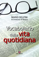 Vocabolario della vita quotidiana - Mario Delpini