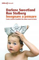 Insegnare a pensare - Darlene Sweetland, Ron Stolberg