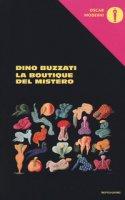 La boutique del mistero - Buzzati Dino