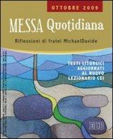 Messa quotidiana di Michael Davide Semeraro su LibreriadelSanto.it
