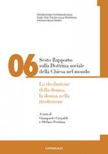 Copertina di 'Sesto Rapporto sulla Dottrina sociale della Chiesa nel mondo'