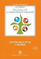Os jovens, a fé e o discernimento vocacional. Instrumentum laboris - Sinodo dei Vescovi