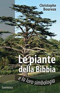 Copertina di 'Le piante della Bibbia e la loro simbologia'