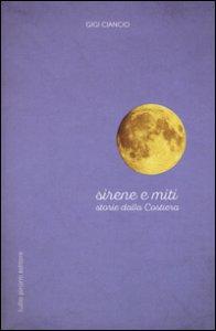 Copertina di 'Sirene e miti. Storie dalla costiera'