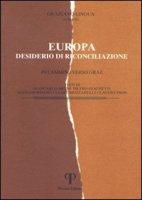 Europa: desiderio di riconciliazione. In cammino verso Graz