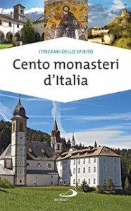 Copertina di 'Cento monasteri d'Italia'
