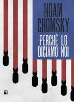 Perché lo diciamo noi - Chomsky Noam