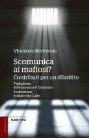 Scomunica ai mafiosi? - Vincenzo Bertolone