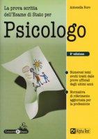 La prova scritta per l'esame di stato per psicologo - Buro Antonella