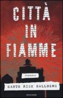 Città in fiamme - Risk Hallberg Garth