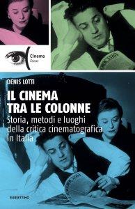 Copertina di 'Il cinema tra le colonne'
