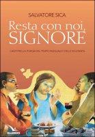 Resta con noi, Signore - Salvatore Sica