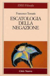 Copertina di 'Escatologia della negazione'