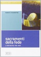 I sacramenti della fede - Chiarapini Mario