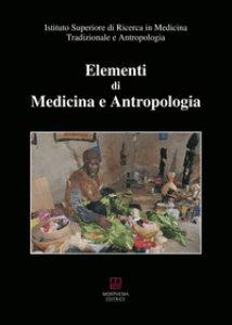 Copertina di 'Elementi di medicina e antropologia'