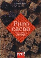 Puro cacao. Ediz. a colori - Pocard Delphine