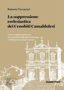 Copertina di 'La soppressione ecclesiastica dei Cenobiti Camaldolesi'
